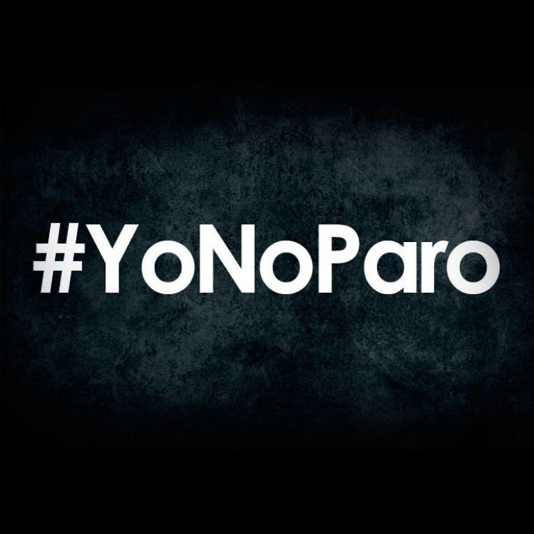 #YoNoParo, el hashtag que se utilizaron los que trabajaron