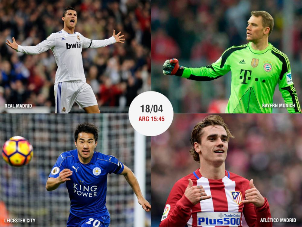 Real Madrid vs Bayern Munich y Leicester City vs Atlético Madrid buscan las semifinales