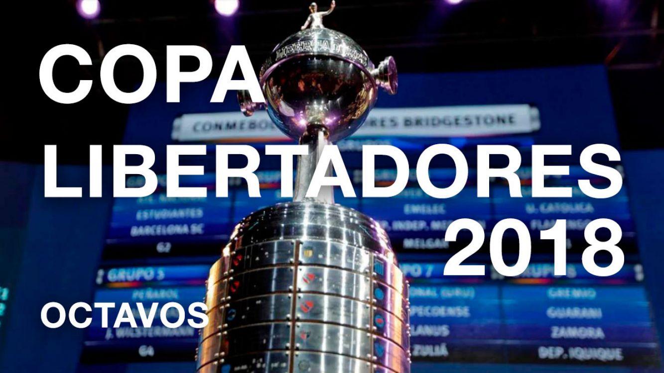 ¿Qué equipos clasificaron a octavos de final de la Copa Libertadores 2018 y cuando es el sorteo?
